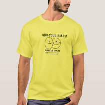 Rub Your Balls! T-Shirt