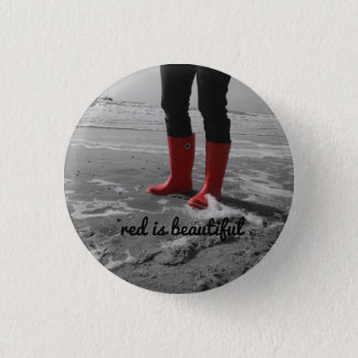 Rubber boots can be mad pinback button