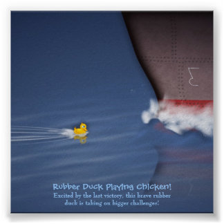 Rubber Duck Playing Chicken Poster