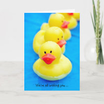 Rubber Ducks for Speedy Recovery Card