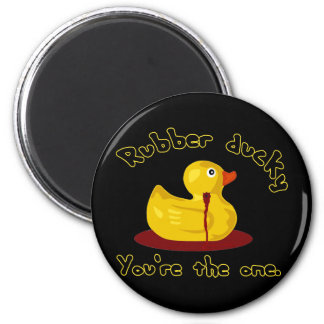 Rubber Ducky - You're The One - Bleeding Duck 2 Inch Round Magnet
