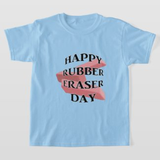 Rubber Eraser Day T-Shirt