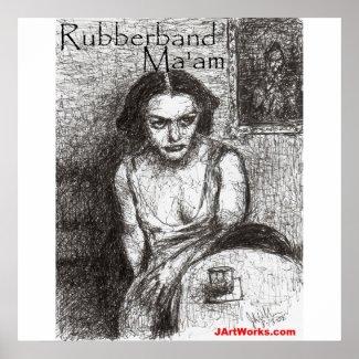 Rubberband Ma'am print