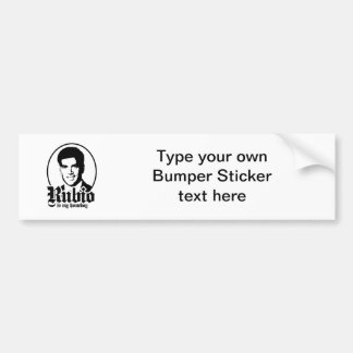 RUBIO IS MY HOMEBOY CAR BUMPER STICKER