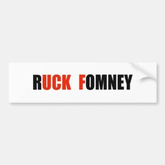 RUCK FOMNEY - BUMPER STICKER