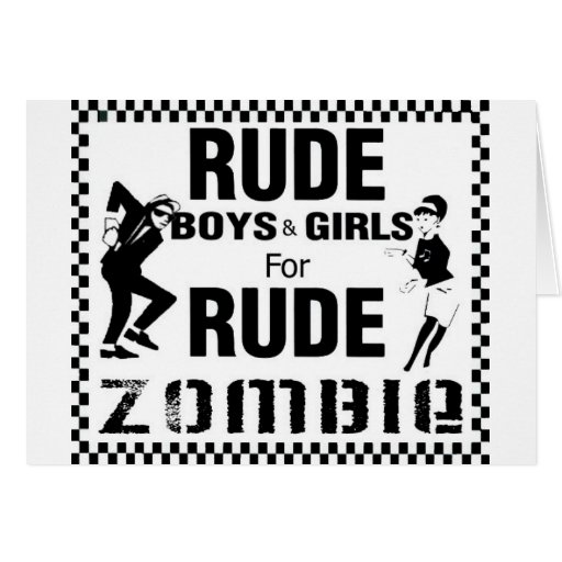 Rude boys and girls for rude zombie cards