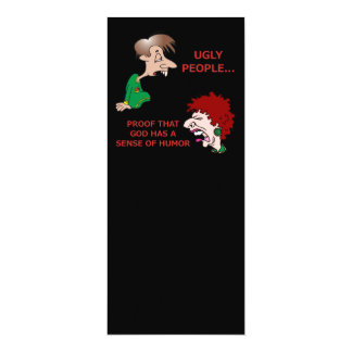 Rude But Funny Ugly People God Sense of Humor Card