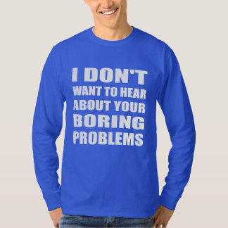 Rude but Honest Funny T-Shirt
