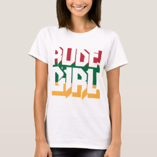 Rude Girl T-Shirt