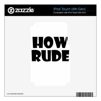 rude iPod touch 4G skin