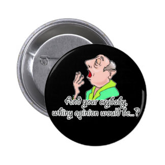 Rude Sarcastic Funny Gift Button