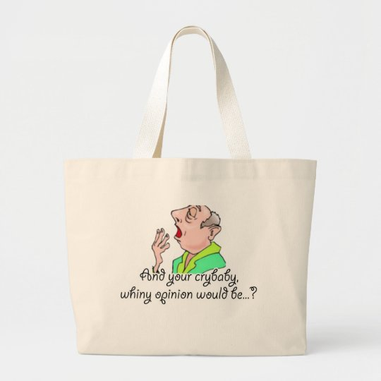 Rude Sarcastic Funny Gift Large Tote Bag