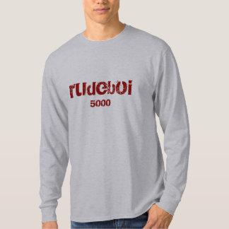 rudeboi 5000 T-Shirt