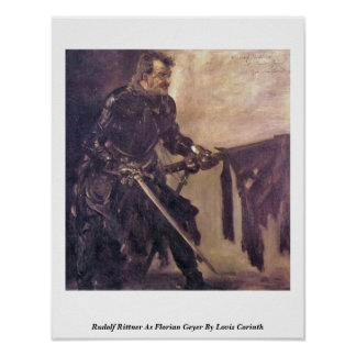 Rudolf Rittner As Florian Geyer By Lovis Corinth Poster