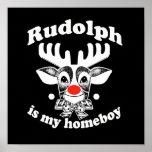 Rudolph es mi Homeboy Impresiones