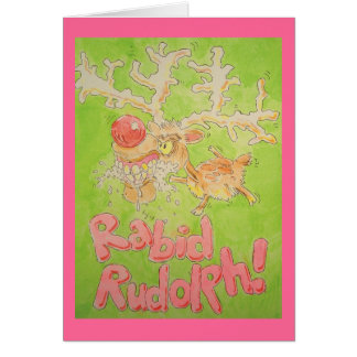 Rudolph rabioso tarjeta de felicitación