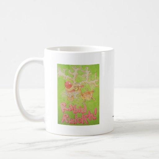 Rudolph rabioso taza