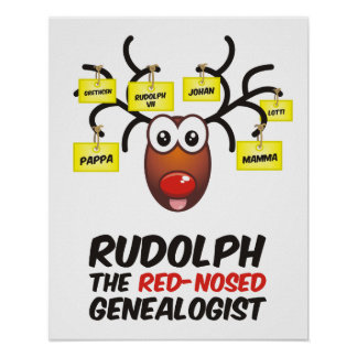 Rudolph The Red-Nosed Genealogist Poster