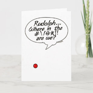 Irreverent cards zazzle rudolph where in the holiday gift m4hsunfo