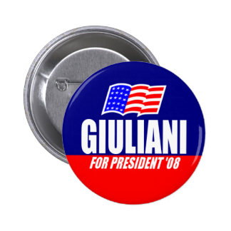 Rudy Giuliani For President 08 Button