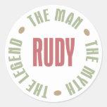 Rudy the Man the Myth the Legend Round Sticker