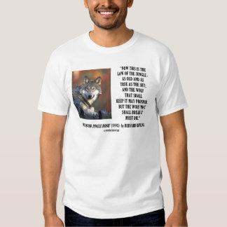 Rudyard Kipling Law Of The Jungle Prosper Quote Tshirts
