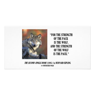 Rudyard Kipling Strength Of the Pack Wolf Quote Photo Card Template