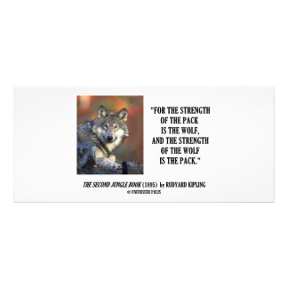 Rudyard Kipling Strength Of the Pack Wolf Quote Rack Card