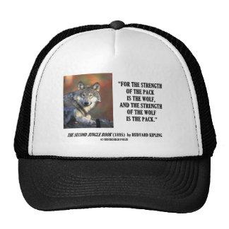 Rudyard Kipling Strength Of the Pack Wolf Quote Trucker Hat