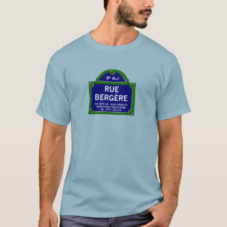 Rue Bergere, Paris Street Sign T-Shirt