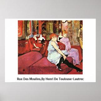 Rue Des Moulins,By Henri De Toulouse-Lautrec Poster