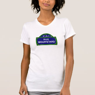 Rue Mouffetard, Paris Street Sign T-Shirt