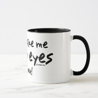 Ruede mis ojos taza