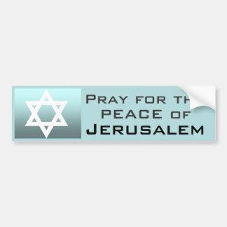 Ruegue para la paz de Jerusalén Pegatina De Parachoque
