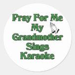 Ruegue para mí que mi abuela canta Karaoke Pegatina Redonda