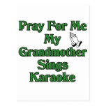 Ruegue para mí que mi abuela canta Karaoke Postal