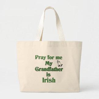 Ruegue para mí que mi abuelo es irlandés bolsa tela grande