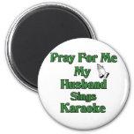 Ruegue para mí que mi marido canta Karaoke Iman De Frigorífico