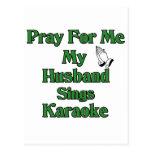Ruegue para mí que mi marido canta Karaoke Tarjetas Postales