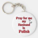 Ruegue para mí que mi marido es polaco llavero