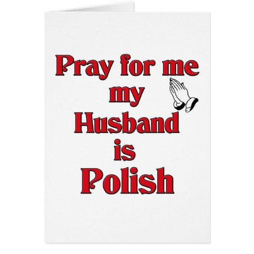 Ruegue para mí que mi marido es polaco felicitacion