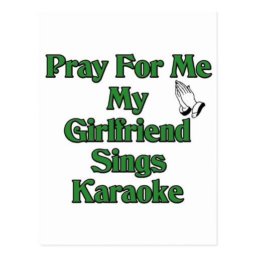 Ruegue para mí que mi novia canta Karaoke Tarjeta Postal