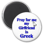 Ruegue para mí que mi novia es griega iman de frigorífico