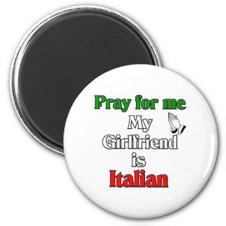 Ruegue para mí que mi novia es italiana imán redondo 5 cm