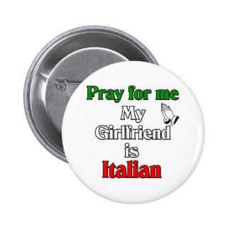 Ruegue para mí que mi novia es italiana pin redondo 5 cm
