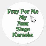 Ruegue para mí que mi tía canta Karaoke Etiquetas Redondas