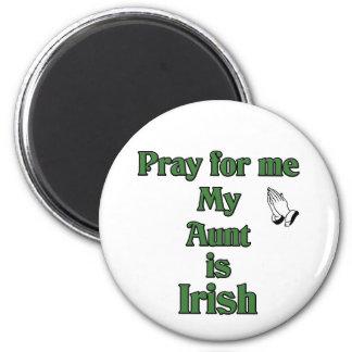 Ruegue para mí que mi tía es irlandesa imán redondo 5 cm