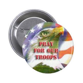 Ruegue para nuestro botón de las tropas pin redondo de 2 pulgadas