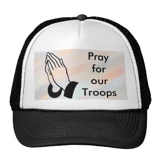 Ruegue para nuestro gorra de las tropas