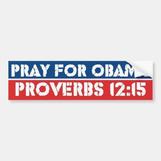 Ruegue para Obama - 12:15 de los proverbios Pegatina De Parachoque